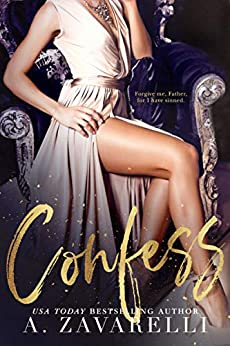 Confess (Sin City Salvation Book 1) by [A. Zavarelli]