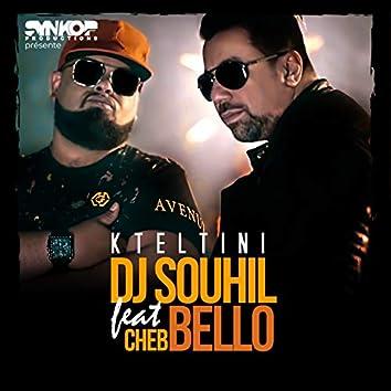 Kteltini (feat. Cheb Bello)