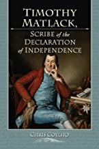 Timothy Matlack, Scribe of the Declaration of Independence