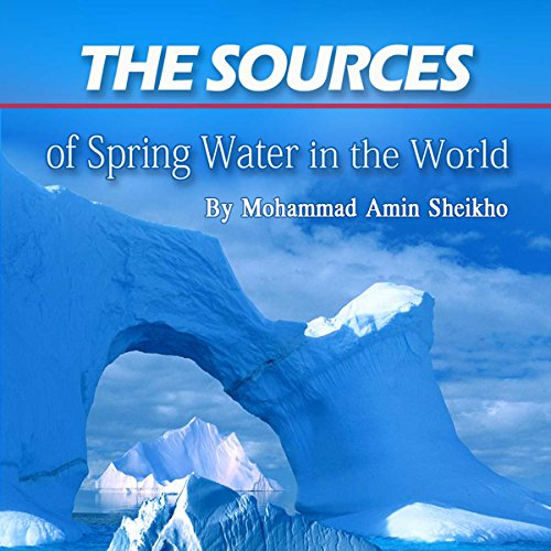 The Sources of Spring Water in the World audiobook cover art