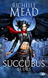 Succubus, Tome 1 - Succubus Blues