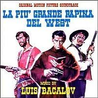 La Piu' Grande Rapina Del West / L'Oro Dei Bravados