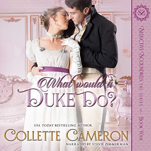 Couverture de What Would a Duke Do? (A Regency Romance)