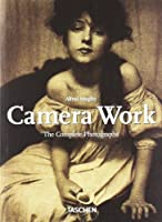 Camera Work: The Complete Photographs 1903 - 1917 (25th Anniversary Special Edtn)
