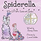 Spiderella: The Girl Who Spoke with Spiders