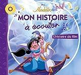 ALADDIN - Mon Histoire à Écouter - L'histoire du film - Livre CD - Disney