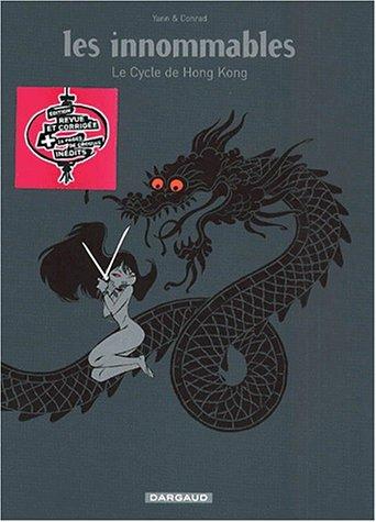 Les Innommables, intégrale : Le cycle de Hong-Kong