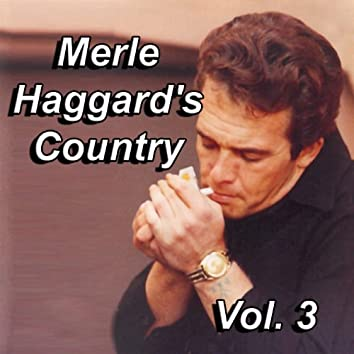 Merle Haggard's Country, Vol. 3