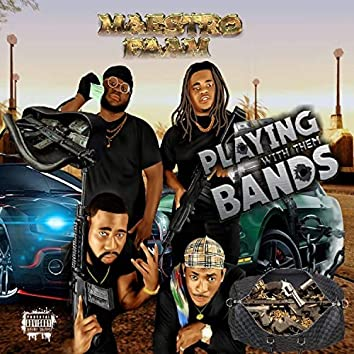 Playing With Them Bands (Intro)
