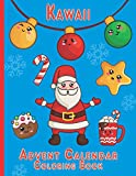 Kawaii Advent Calendar Coloring Book: Countdown to Christmas 24 Numbered Coloring pages for kids