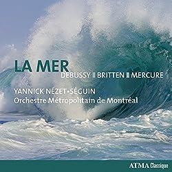 Debussy-Britten-Mercure : la Mer