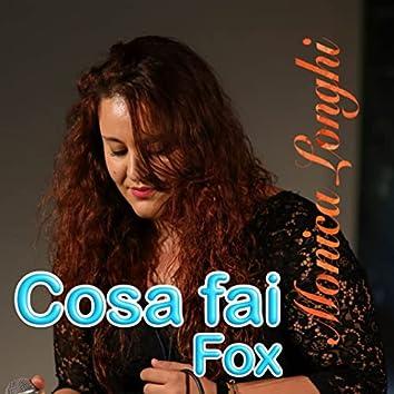 Cosa fai - Fox