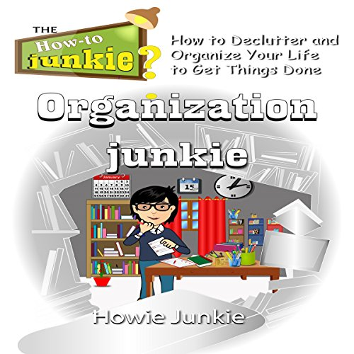 Organization Junkie audiobook cover art