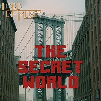 """The Secret World (From """"The Secret World"""")"""