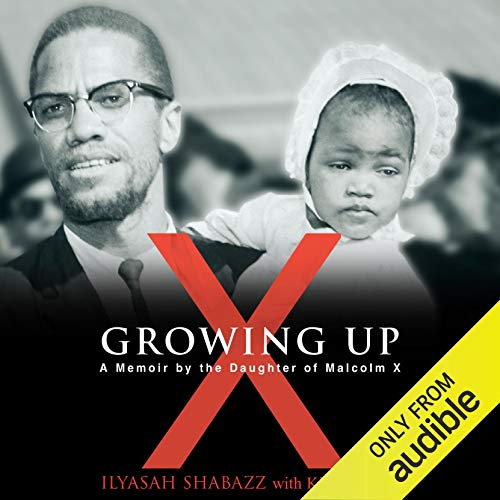 Growing Up X Audiobook By Ilyasah Shabazz cover art