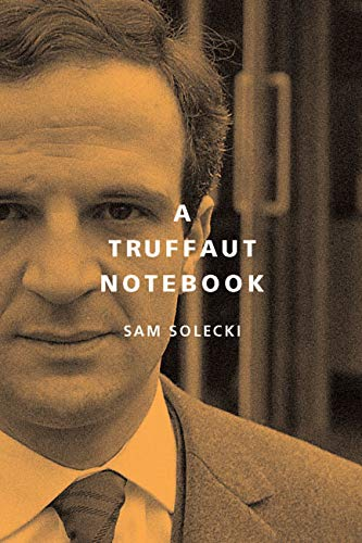 A Truffaut Notebook (McGill-Queen's Studies in Urban Governance)