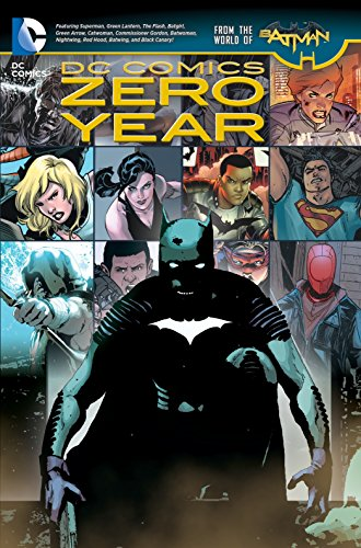 DC Comics: Zero Year (The New 52) (Dc Comics: the New 52!)