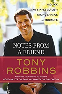 By Anthony Robbins - Notes from a Friend (New edition)