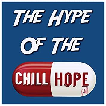 The Hype of the Chill Hope (feat. Nono Drxm Music)