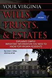 Your Virginia Wills, Trusts, & Estates Explained Simply: Important Information You Need to Know for Virginia Residents (English Edition)