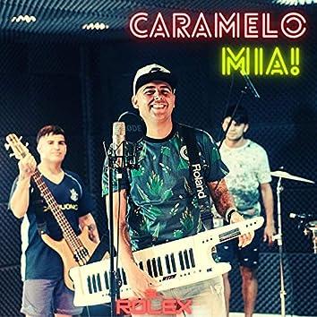 Caramelo / Mia