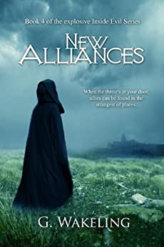 New Alliances (Inside Evil Book 4) by [Geoffrey Wakeling]