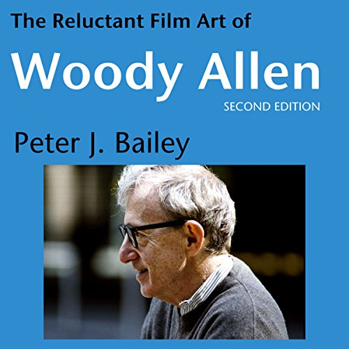 The Reluctant Film Art of Woody Allen audiobook cover art