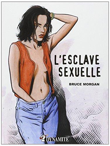 Les instincts pervers, Tome 2 : L'esclave sexuelle (Outrage)