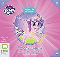 Princess Cadance and the Spring Hearts Garden (My Little Pony: The Princess Collection)