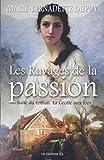 Les Ravages de la passion - Saga Le Moulin du loup, tome 5 - Format Kindle - 9782894319277 - 14,99 €