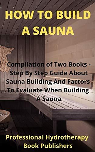How to Build A Sauna: Compilatio...