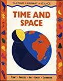 Nuffield Primary Science (6) – Time and Space: Time and Space, Big Book (Nuffield primary science - science & literacy)