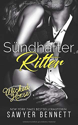 Sündhafter Ritter: Wicked Horse Vegas, Buch Sechs