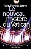 Le nouveau mystère du Vatican