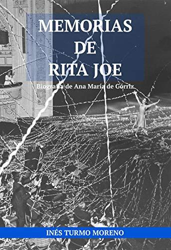 Memorias de Rita Joe: Biografía de Ana María de Górriz