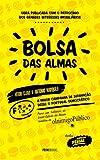 A BOLSA DAS ALMAS