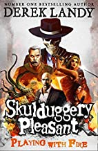 Skulduggery Pleasant 02. Playing with Fire: Book 2