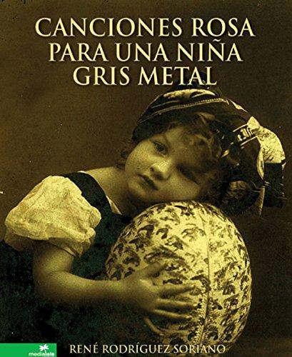 Canciones rosa para una niña gris metal