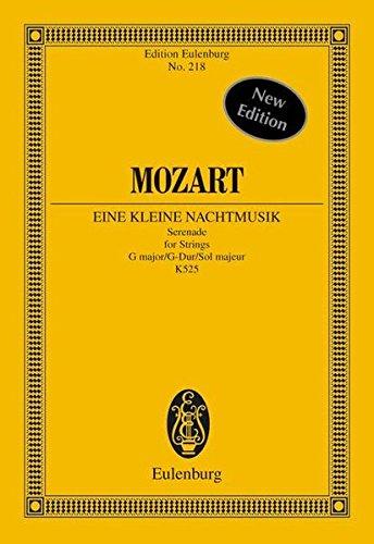Eine kleine Nachtmusik: Serenade für Streicher G-Dur. KV 525. 2 Violinen, Viola, Violoncello und Kontrabass. Studienpartitur. (Eulenburg Studienpartituren)