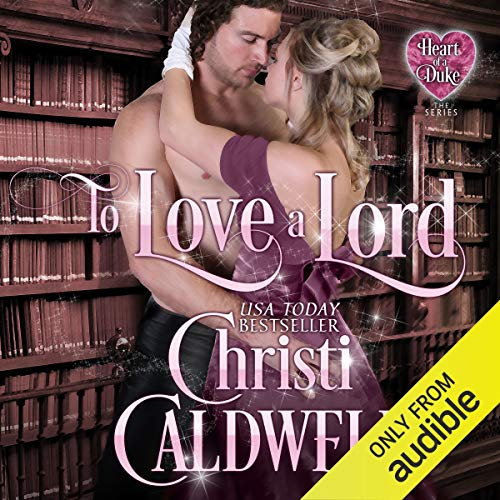 To Love a Lord audiobook cover art