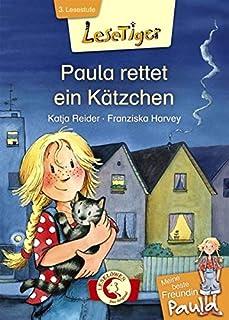 Lesetiger - Meine beste Freundin Paula: Paula rettet ein Kätzchen: Erstlesebuch für Kinder ab 6 Jahre