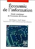 Economie De L'information - Guide Stratégique De L'économie Des Réseaux