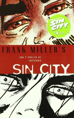 Sin City 7 Ida y vuelta al infierno/ Hell & Back