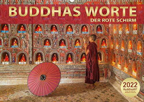 BUDDHAS WORTE - DER ROTE SCHIRM (Wandkalender 2022 DIN A2 quer): Gedanken und Sprüche für alle Lebenslagen (Monatskalender, 14 Seiten )