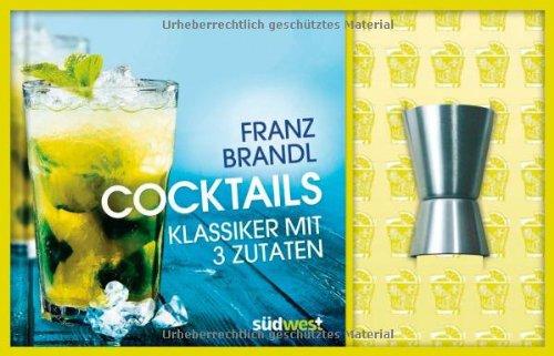 Cocktails-Set: Klassiker mit 3 Zutaten. Buch mit Barmaß
