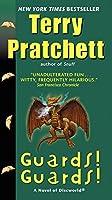 Guards! Guards!: A Novel of Discworld (Discworld, 8)