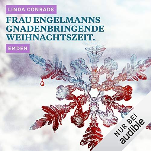 Frau Engelmanns gnadenbringende Weihnachtszeit. Emden Titelbild