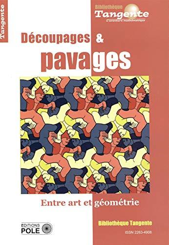 Découpages et pavages : Entre art et géométrie