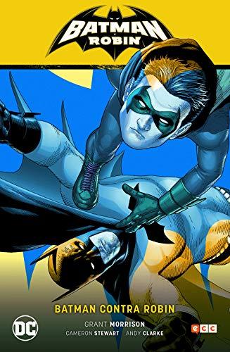 Batman: y Robin Vol. 02 - Batman contra Robin (Batman Saga - Batman y Robin Parte 2)