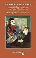 Walser, A: Menschen und Masken